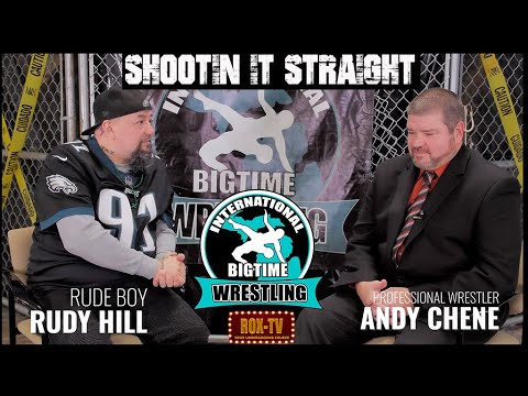 ANDY CHENE – SHOOTIN IN STRAIGHT – WRESTLING SHOOT INTERVIEW