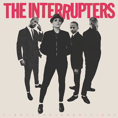 The-Interrupters--Fight-The-Good-Fight-album-cover